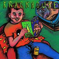 Krackhouse - Drink. It's Legal