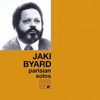 Parisian Solos by Jaki Byard