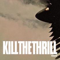Kill The Thrill - 1989