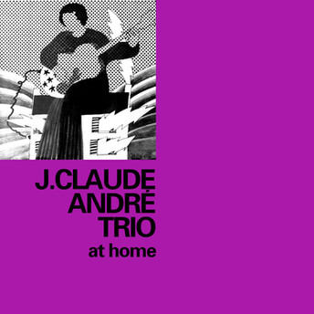 At Home by J.Claude André Trio