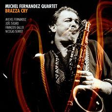 Brazza Cry by Michel Fernandez Quartet.j