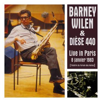Live In Paris 8 Janvier 1983 by Barney Wilen & Dièse 440