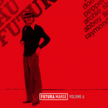 Futura Marge, Vol. 4 by Various Artists.