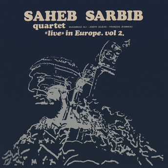 """""""Live"""" In Europe. Vol 2 by Saheb Sarbib Quartet"""