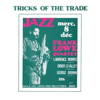 Tricks Of The Trade by Frank Lowe Quartet