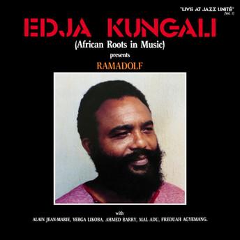 Edja Kungali (African Roots In Music) - Presents Ramadolf by Edja Kungali