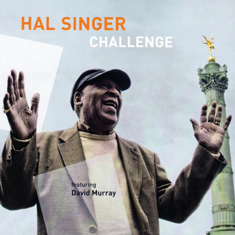Challenge by Hal Singer Featuring David Murray