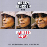 Painted Lady by Abbey Lincoln Quintet - Archie Shepp, Roy Burrowes, Hilton Ruiz, Freddie Waits, Jack Gregg