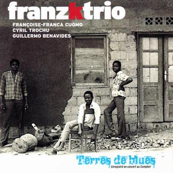 Terres de blues by FRANZKTRIO