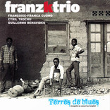Terres de blues by FRANZKTRIO