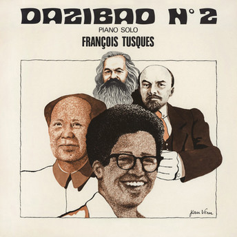 Dazibao N°2 by François Tusques