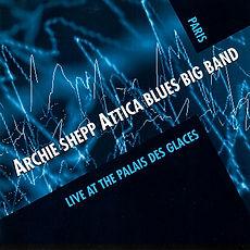 Attica Blues Big Band (Live At The Palai