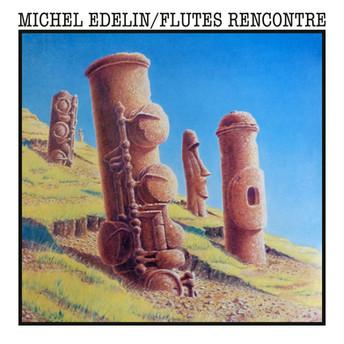 Flutes Rencontre by Michel Edelin
