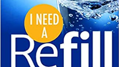 I Need A Refill