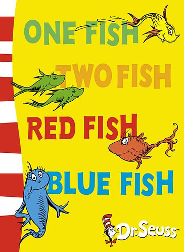 One Fish Two Fish Red Fish Blue Fish; Dr Suess