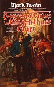 A Connecticut Yankee in King Arthur's Court; Mark Twain