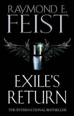 Exile's Return; Raymond E. Feist