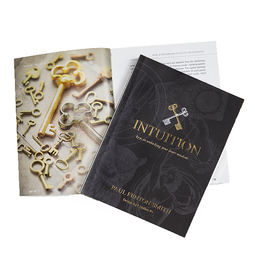 Intuition: the keys to unlocking your inner wisdom; Paul Fenton-Smith