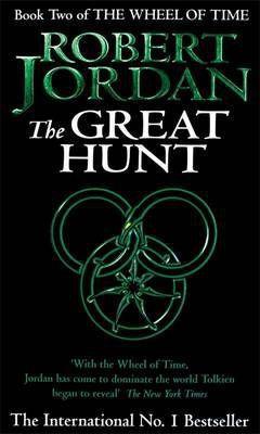 The Great Hunt (Wheel of Time book 2); Robert Jordan