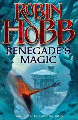 Renegade's Magic; Robin Hobb