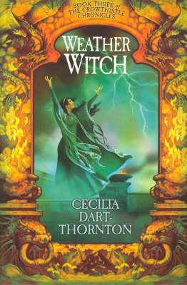 Weatherwitch; Cecilia Dart-Thornton