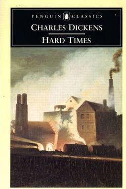 Hard Times; Charles Dickens