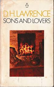 Sons and Lovers; D H Lawrence