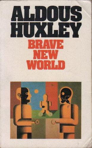 Brave New World; Aldous Huxley