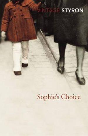 Sophie's Choice; William Styron