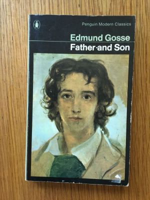 Father and Son; Edmund Gosse
