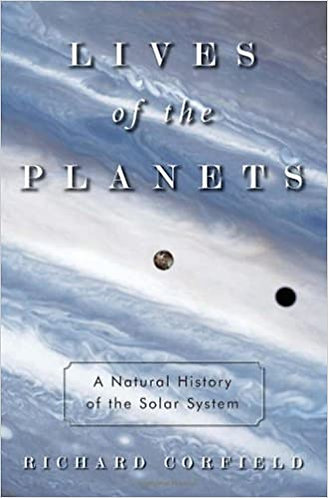 Lives of the Planets; Richard Corfield