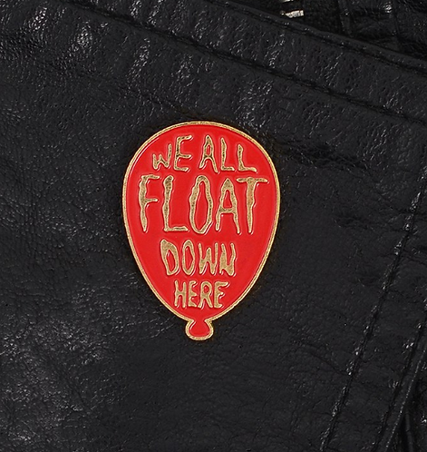 We All Float Down Here pin