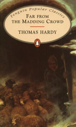 Far from the Madding Crowd; Thomas Hardy
