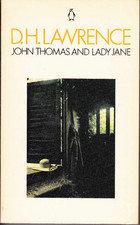 John Thomas and Lady Jane; D H Lawrence