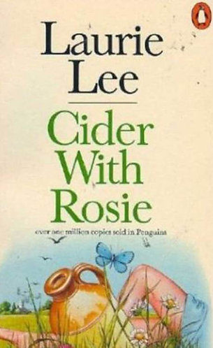 Cider with Rosie; Laurie Lee