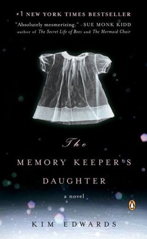 The Memory Keeper's Daughter; Kim Edwards