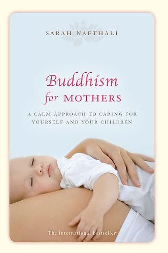 Buddhism for Mothers; Sarah Napthali