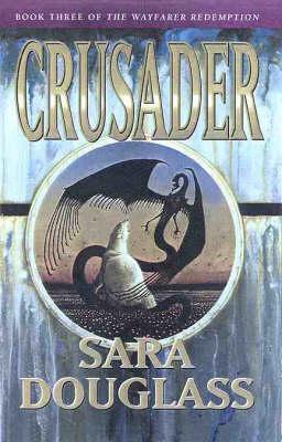 Crusader; Sara Douglass