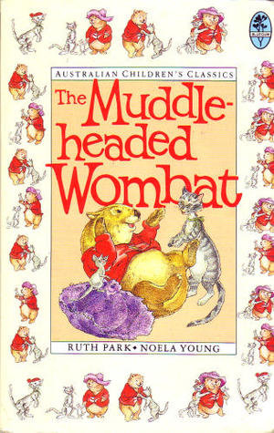 The Muddle-Headed Wombat; Ruth Park