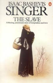 The Slave; Isaac Bashevis Signer