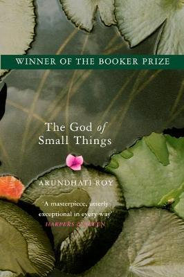 The God of Small Things; Arundhati Roy