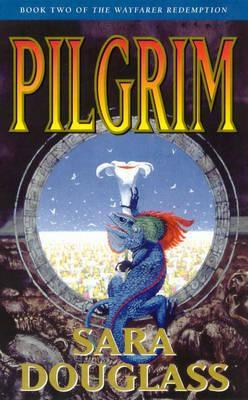 Pilgrim; Sara Douglass