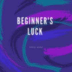 Greg Dane - Beginner's luck