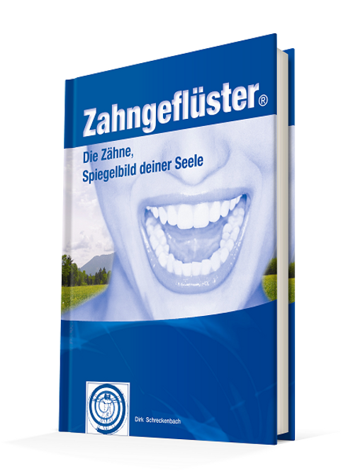 Zahngeflüster - Die Zähne, Spiegelbild DeinerSeele