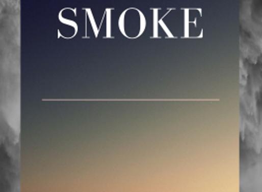 Smoke – a novella by Leigh Macfarlane