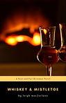 whiskey and mistletoe cover.jpg