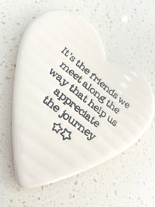 Heart Shaped Ceramic Coaster | Its The Friends We Meet