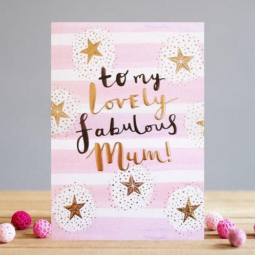 Lovely Fabulous Mum Card