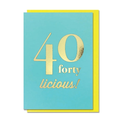 40 Licious! Card