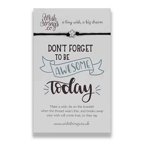 Wishstring Bracelet | Don't Forget To Be Awesome